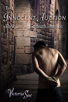 The Innocent Auction - Story Perfect Editing Services,Victoria Sue