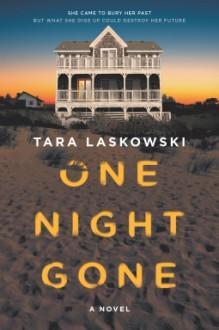One Night Gone - Tara Laskowski