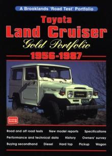 Toyota Land Cruiser: Gold Portfolio 1956-1987 - R.M. Clarke