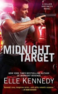 Midnight Target (A Killer Instincts Novel) - Elle Kennedy