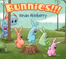 Bunnies!!! - Kevan Atteberry, Kevan Atteberry