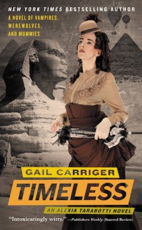 Timeless - Gail Carriger, Emily Gray