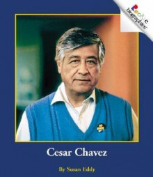 Cesar Chavez - Susan Eddy