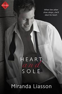 Heart and Sole (Entangled Indulgence) - Miranda Liasson