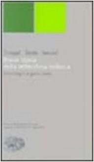 Breve storia della letteratura tedesca: Dalle origini ai giorni nostri - Viktor Žmegač, Zdenko Škreb, Ljerka Sekulić, Giuseppina Oneto