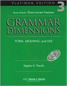 Grammar Dimensions Platinum Book 3 - Stephen H. Thewlis