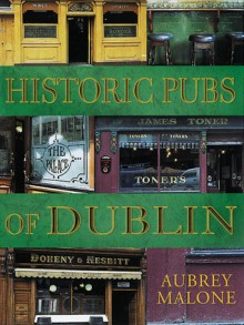 Historic Pubs of Dublin - Aubrey Malone