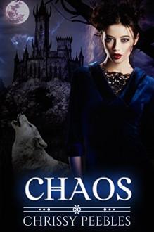 Chaos - Book 4 (A Vampire Romance) (The Crush Saga) - Chrissy Peebles