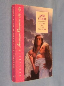 Night of the Phantom (American Romance, #398) - Anne Stuart