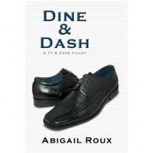 Dine & Dash (Cut & Run, 5.5) - Abigail Roux