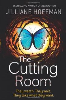 The Cutting Room (C.J. Townsend #3) - Jilliane Hoffman