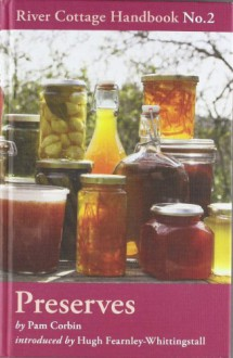 Preserves - Pam Corbin, Hugh Fearnley-Whittingstall