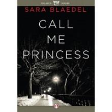 Call Me Princess (Louise Rick, #2) - Sara Blaedel