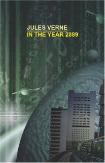 In the Year 2889 - Jules Verne