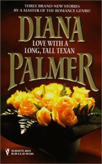Love With A Long Tall Texan - Diana Palmer