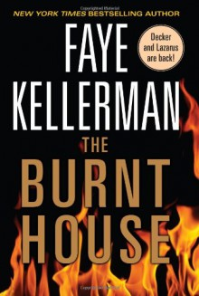 The Burnt House - Faye Kellerman