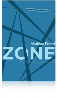 Zone - Mathias Énard, Charlotte Mandell