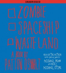Zombie Spaceship Wasteland: A Book by Patton Oswalt - Patton Oswalt