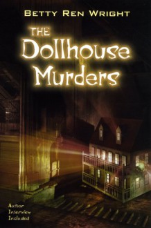 The Dollhouse Murders - Betty Ren Wright