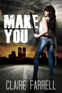 Make You - Claire Farrell
