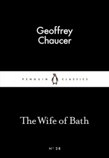 The Wife Of Bath (Little Black Classics #28) - Geoffrey Chaucer