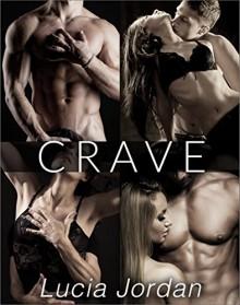 Crave - Complete Series - Lucia Jordan
