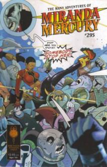 The Many Adventures of Miranda Mercury #295 - Brandon Thomas