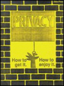 Privacy How to Get It How to Enjoy It #8064 - Unknown Author 484