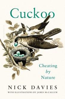 Cuckoo: Cheating by Nature - Nick Davies