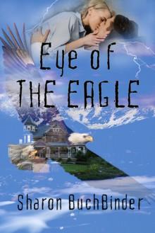 Eye of the Eagle - Sharon Buchbinder