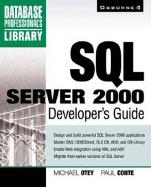 SQL Server 2000 Developer's Guide - Michael Otey, Paul Conte