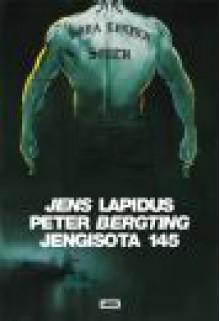 Jengisota 145 - Jens Lapidus, Peter Bergting, Anu Koivunen