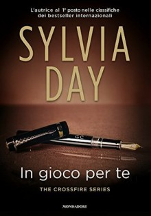 In gioco per te - Sylvia Day
