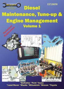 Diesel Maintenance, Tune-up and Engine Management, Volume 1-EP.D050 - Max Ellery