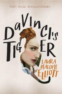 Da Vinci's Tiger - Laura Malone Elliott