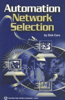 Automation Network Selection - Dick Caro