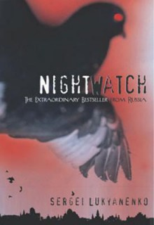 Night Watch - Sergei Lukyanenko,Andrew Bromfield