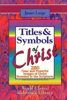 Titles and Symbols of Christ-280 - James Large
