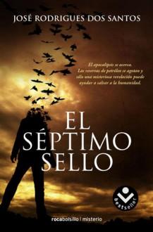 Septimo Sello, El (Roca Editorial Misterio)) - José Rodrigues dos Santos