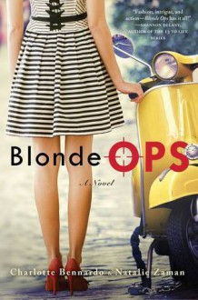 Blonde Ops - Natalie Zaman,Charlotte Bennardo