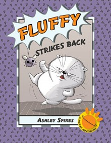 Fluffy Strikes Back (A P.U.R.S.T. Adventure) - Spires,Spires