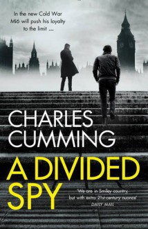 A Divided Spy - Charles Cumming
