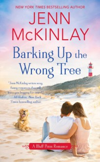 Barking Up the Wrong Tree (Bluff Point Romance, A) - Jenn McKinlay