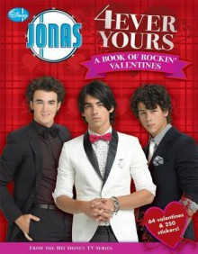 4Ever Yours: A Book of Rockin' Valentines - Walt Disney Company