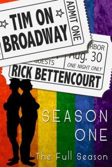 Tim on Broadway: Season One (The Full Season) - Rick Bettencourt