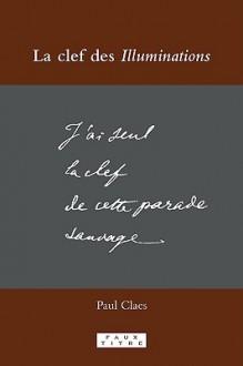 La Clef Des Illuminations - Paul Claes