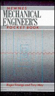 Mechanical Engineer's Pocket Book - Roger Timings, Tony May