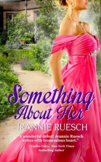 Something About Her - Jeannie Ruesch