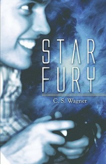 Star Fury - C.S. Wagner
