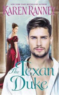 The Texan Duke - Karen Ranney